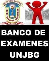 BANCO DE EXAMENES UNJBG