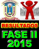 RESULTADOS EXAMEN FASE II UNJBG 2015
